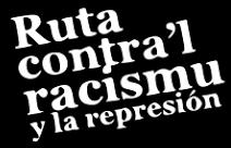Ruta contra'l racismu y la represión